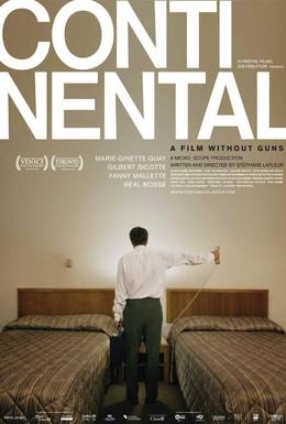 Постер фильма Континенталь – фильм без оружия (2007)