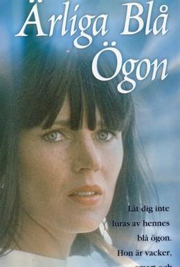 Постер фильма Честные голубые глаза (1977)