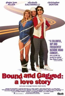 Постер фильма Связанные с кляпом во рту: Любовная история (1993)