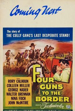 Постер фильма Четверо у границы (1954)