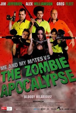 Постер фильма Я и мои друзья против зомби-апокалипсиса (2015)