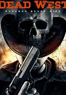 Мертвый запад (2016)