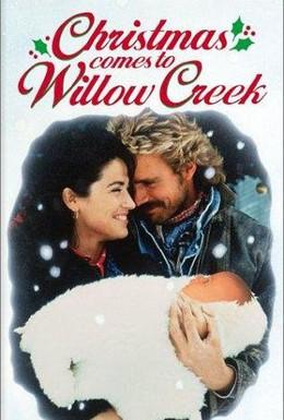 Постер фильма Рождество приходит в Виллоу Крик (1987)