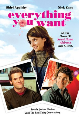 Постер фильма Все, что ты хочешь (2005)