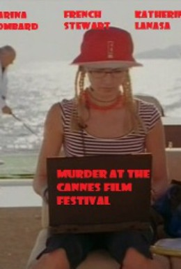 Постер фильма Убийство на Каннском кинофестивале (2000)
