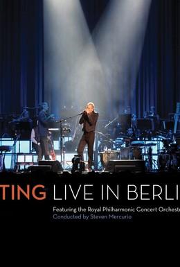 Постер фильма Sting: Live in Berlin (2010)
