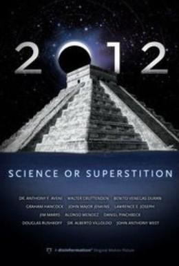 Постер фильма 2012 - Наука или Суеверие? (2009)