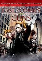 Быстрые Зомби С Оружием (2009)