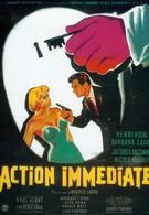Немедленное действие (1957)