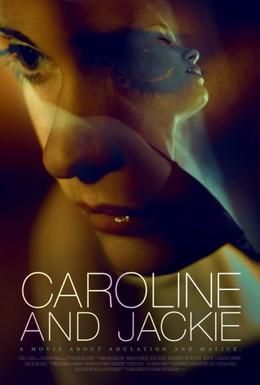 Постер фильма Кэролайн и Джеки (2012)