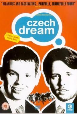 Постер фильма Чешская мечта (2004)