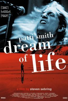 Постер фильма Патти Смит: Мечта о жизни (2008)
