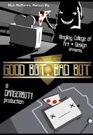 Хороший робот, плохой робот! (2010)