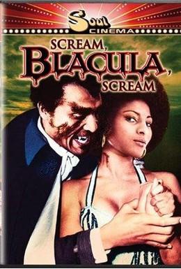 Постер фильма Кричи, Блакула, кричи (1973)