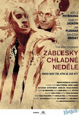 Постер фильма Проблеск в холодном воскресенье (2012)