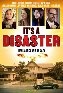 Постер фильма Это катастрофа (2012)