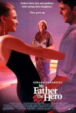 Постер фильма Мой отец – герой (1994)