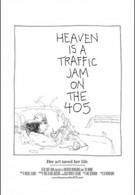 Рай — это пробка на 405-м шоссе (2016)