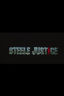 Постер фильма Правосудие Стила (1987)