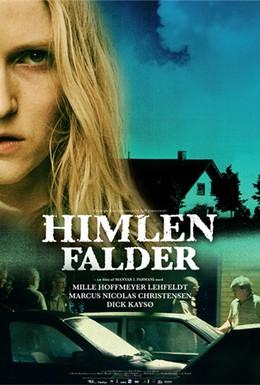 Постер фильма Когда упадут небеса (2009)