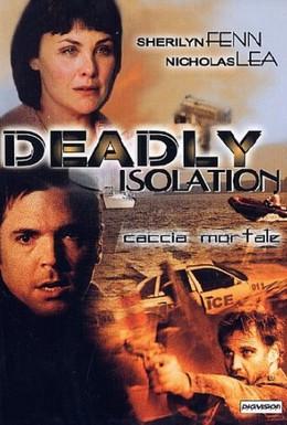Постер фильма Смертельная изоляция (2005)