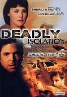 Смертельная изоляция (2005)