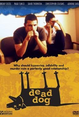 Постер фильма Мертвая собака (2001)