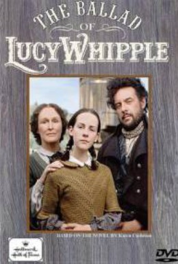 Постер фильма Баллада о Люси Уиппл (2001)