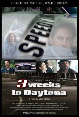Постер фильма Три недели, чтобы попасть в Дайтону (2011)