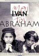 Я – Иван, ты – Абрам (1993)