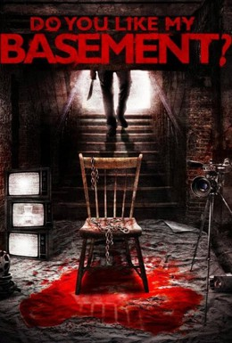 Постер фильма Вам нравится мой подвал? (2012)