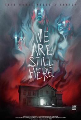 Постер фильма Мы ещё здесь (2015)