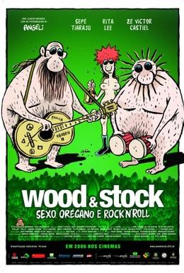 Постер фильма Вуд и Сток: Секс, Орегано и Рок-н-Ролл (2006)