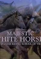 Королевские белые лошади (2001)