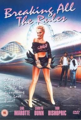 Постер фильма Нарушая все правила (1985)