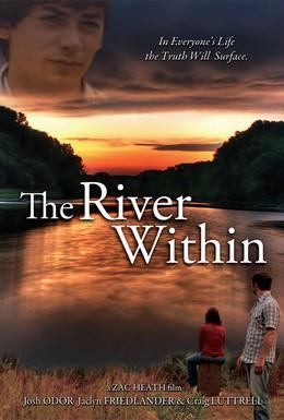 Постер фильма Река внутри (2009)
