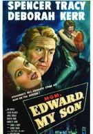 Эдвард, мой сын (1949)