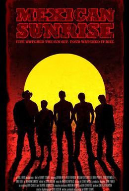 Постер фильма Мексиканский восход (2007)