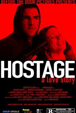 Постер фильма Заложница: Любовная история (2009)