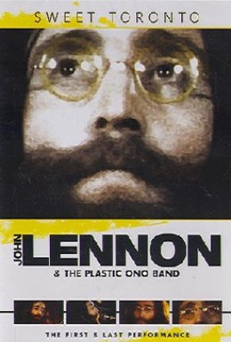 Постер фильма John Lennon and the Plastic Ono Band: Sweet Toronto (1971)