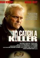 Поймать убийцу (1992)