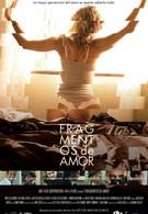 Фрагменты любви (2016)