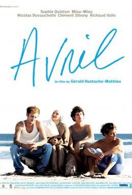 Постер фильма Авриль (2006)