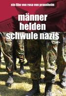 Мужчины, герои, голубые нацисты (2005)