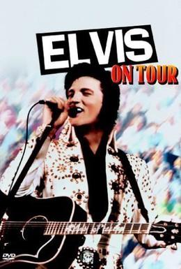 Постер фильма Elvis on Tour (1972)