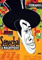 Великолепный Сенешаль (1957)