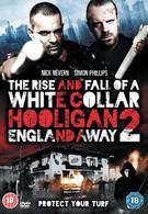 Хулиган с белым воротничком 2: Далеко от Англии (2013)