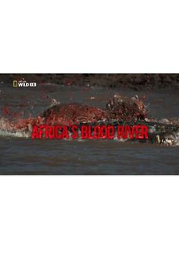 Постер фильма Blood River Crossing (2013)