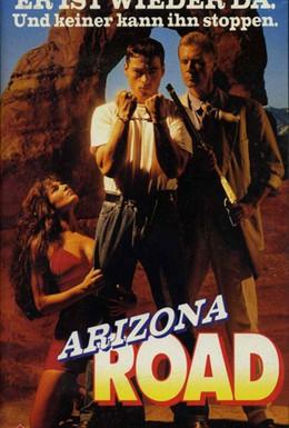 Постер фильма Дорога на Аризону: Побег из Кайента (1991)