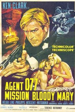 Постер фильма Агент 077: Миссия Кровавая Мэри (1965)